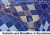 Kacheln und Mosaiken in Barcelona (Tischkalender 2022 DIN A5 quer): Mit seinen bunten Kacheln und Mosaiken hat der Architekt Antonio Gaudí Barcelona eine froehliche und spielerische Note verliehen - bringen Sie ein bisschen Leichtigkeit in Ihre vier Waende. (Geburtstagskalender, 14 Seiten )