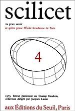 Scilicet, numéro 4 d'Ecole freudienne de Paris