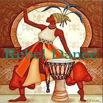Rebel Dance