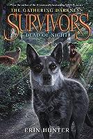 Survivors: The Gathering Darkness #2: Dead of Night (Survivors: The Gathering Darkness, 2)