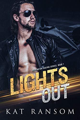 Lights Out: A Formula 1 Racing Romance (The Donington Racing Series) (English Edition)