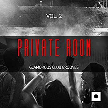 Private Room, Vol. 2 (Glamorous Club Grooves)