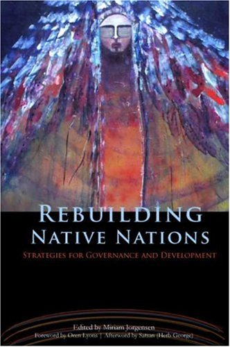 Rebuilding Native Nations: Strategies for Governance and...