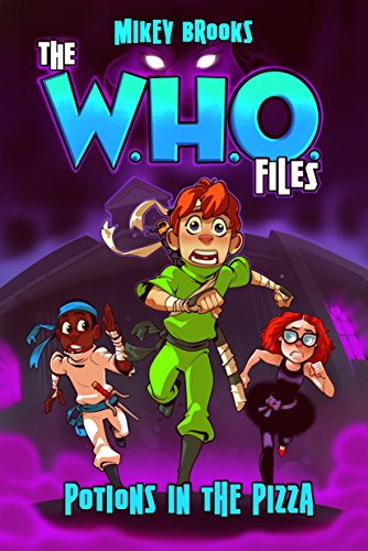 The W.H.O. Files: Potions in the Pizza (English Edition)