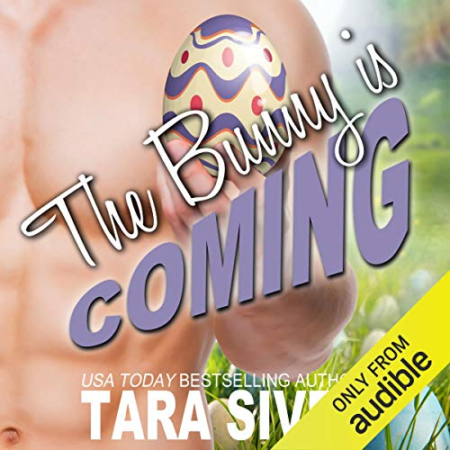 The Bunny Is Coming: The Holidays, Book 4