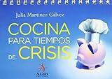 Cocina Para Tiempos De Crisis