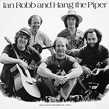 Ian Robb and Hang the Piper