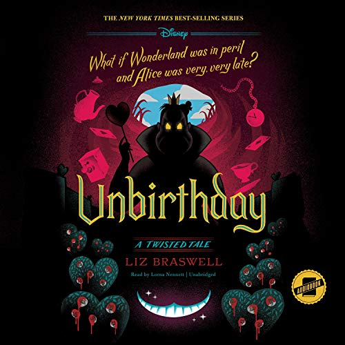 Unbirthday: A Twisted Tale Audiobook By Liz Braswell cover art