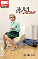 Arden of Faversham (Rsc Prompt Book) by Anonymous(2015-05-12)
