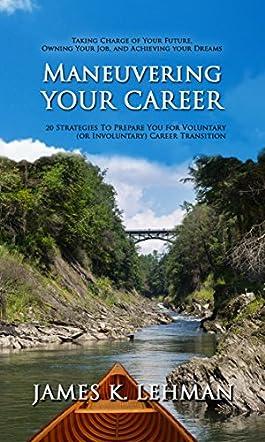 Maneuvering Your Career