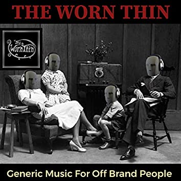 Generic Music for Off Brand People