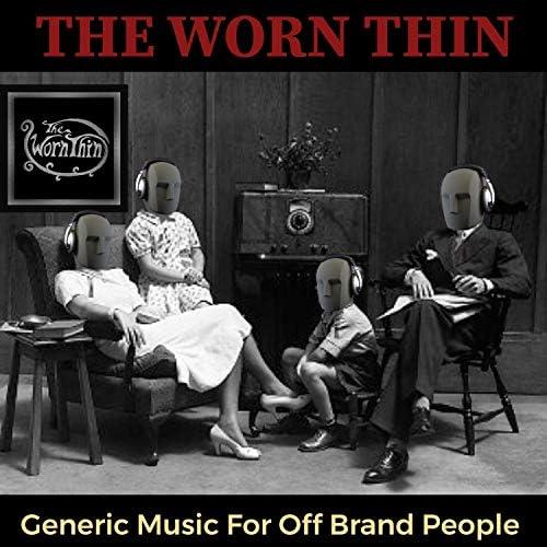 The Worn Thin