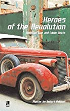 Heroes Of The Revolution mini: American Cars And Cuban Beats