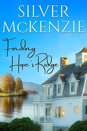 Finding Hope's Ridge: Romantic Women's Fiction (English Edition)