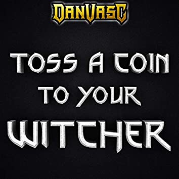Toss a Coin to Your Witcher (Metal Version)