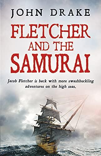 Fletcher and the Samurai (Fletcher Series Book 5) (English Edition)