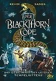 Der Blackthorn-Code - Das Geheimnis des letzten Tempelritters (Die Blackthorn Code-Reihe, Band 3)