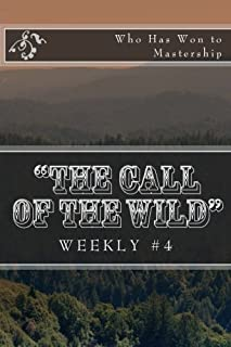 """the Call of the Wild"" Weekly #4: Who Has Won to Mastership"