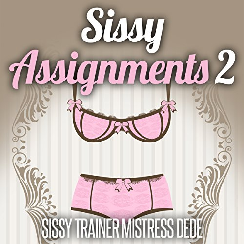 Sissy Assignments, Book 2 cover art