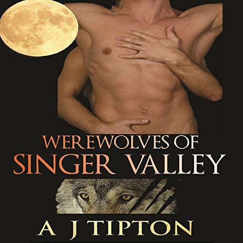 Werewolves of Singer Valley Audiobook By AJ Tipton cover art