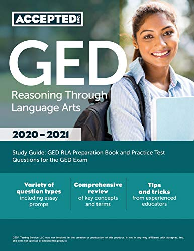 Compare Textbook Prices for GED Reasoning Through Language Arts Study Guide: GED RLA Preparation Book and Practice Test Questions for the GED Exam  ISBN 9781635306477 by Accepted, Inc. Exam Prep Team