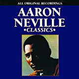 Songtexte von Aaron Neville - Aaron Neville Classics