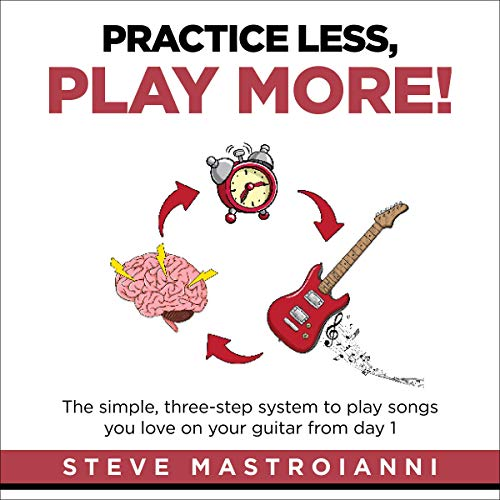 Practice Less, Play More audiobook cover art