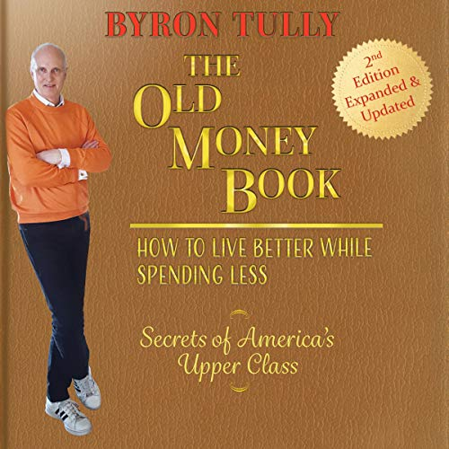 The Old Money Book 2nd Edition - Expanded and Updated cover art
