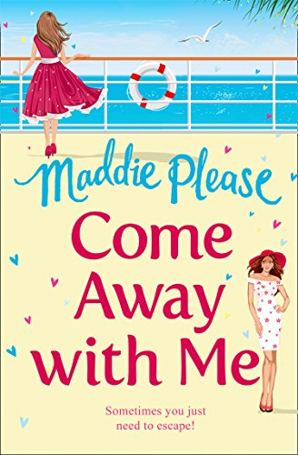 Come Away With Me: A feel good funny romantic comedy (English Edition)