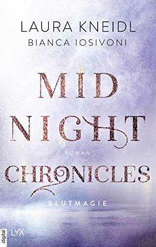 Midnight Chronicles - Blutmagie (Midnight-Chronicles-Reihe 2)