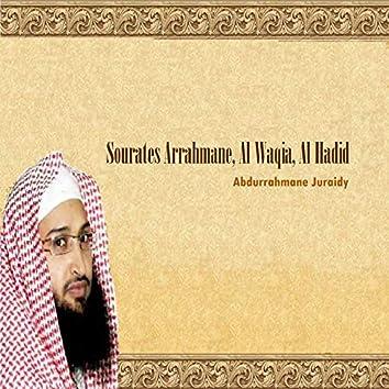 Sourates Arrahmane, Al Waqia, Al Hadid (Quran)