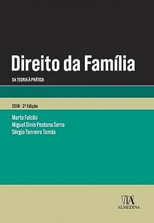 Direito da Família: Da Teoria á Prática