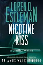 Nicotine Kiss: An Amos Walker Novel (Amos Walker Novels Book 18)
