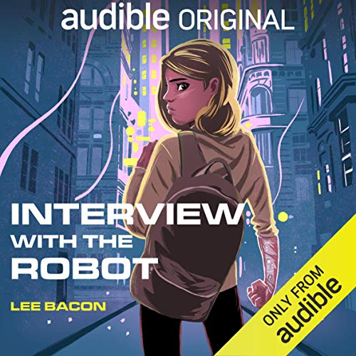 Interview with the Robot audiobook cover art