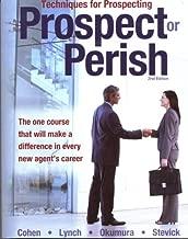 Techniques for Prospecting : Prospect or Perish