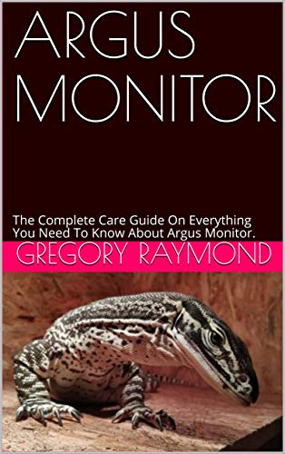 ARGUS MONITOR: The Complete Care Guide On Everything You Need To Know About Argus Monitor. (English Edition)