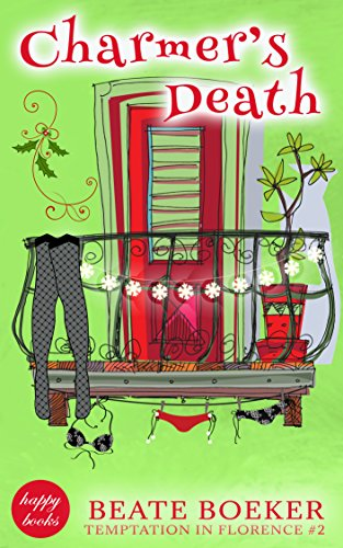 Book: Charmer's Death (Temptation in Florence #2) by Beate Boeker