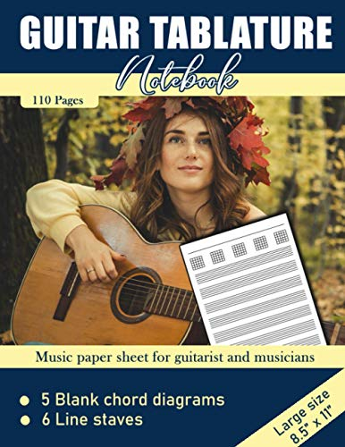 Guitar Tablature Notebook: Blank Musical Manuscript Paper with Chords Charts 110 Pages - Girl Playing