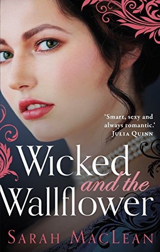 Wicked and the Wallflower (The Bareknuckle Bastards Book 1) eBook ...