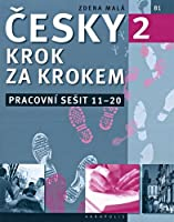 New Czech Step-by-Step 2. Workbook 2 - lessons 11-20 2016