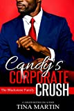Candy's Corporate Crush (The Blackstone Family Book 4)