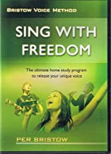 Bristow Voice Method: Sing with Freedom Vol 1,2,3,4