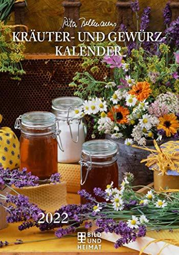 Rita Bellmanns Kräuter- und Gewürz-Kalender 2022: Edition Rita Bellmann