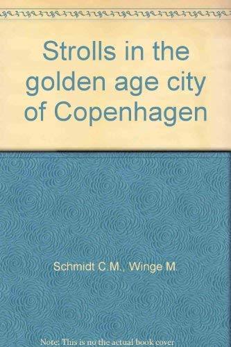 Strolls in the golden age city of Copenhagen
