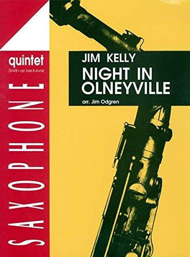Night in Olneyville: 5 Saxophone (SAATBar); Kontrabass, Schlagzeug ad lib. Partitur und Stimmen.