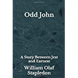 Odd John: A Story Between Jest and Earnest - Pocket Edition - Beyond World's Classics