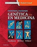 Thompson & Thompson. Genética En Medicina Y Student Consult - 8ª Edición