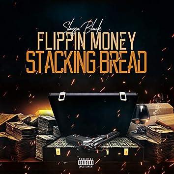 Flippin' Money Stacking Bread