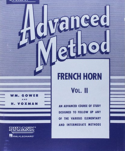 Rubank Advanced Method - French Horn in F or E-Flat, Vol. 2