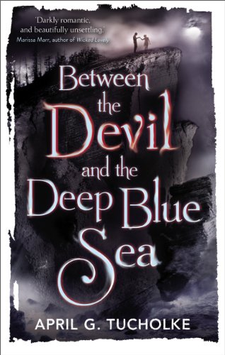 Between the Devil and the Deep Blue Sea (English Edition)